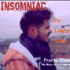 Insomniac - Pe Limba Lumii (Prod. de Phane) #Leapsa