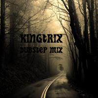 Kingtrix - Dubstep Mix
