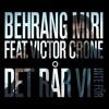 05 Det Rår Vi Inte För – Behrang Miri Feat Victor Crone Mp3