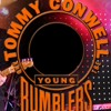 If You Have Ghosts - Tommy Conwell and the Young Rumblers
