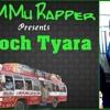 Baloch Tayara ZaMMu Rapper