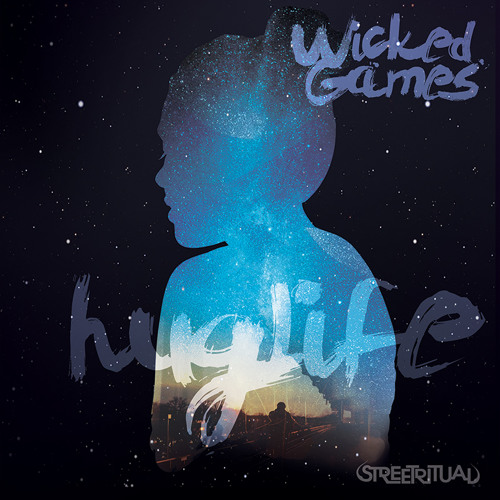 Wicked Games - HugLife Remix FREE DOWNLOAD by ItsHuglife | Its