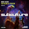 Mark Sherry - The Pillars of Creation (Original Mix) [Subculture] PREVIEW