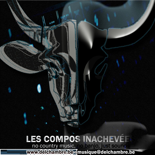 Mixed and maybe Mastered by Les Compos Inachevées