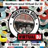 Northern Soul Virtual DJ 30