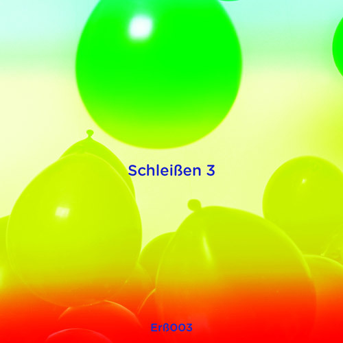 ERß003 - Schleißen 3 - Don't DJ / Tropical Hi-Fi