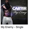 """Terrell Carter - """"My Enemy"""" MUSIC PRODUCTION 