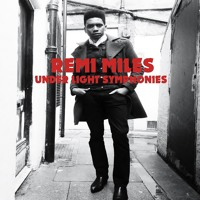 Remi Miles - Under Light Symphonies