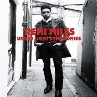 Remi Miles Under Light Symphonies Artwork
