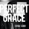 Perfect Grace (Night Drive Version)