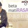 download Pasha Ungu - Beta Mati Rasa (Lagu Ambon)