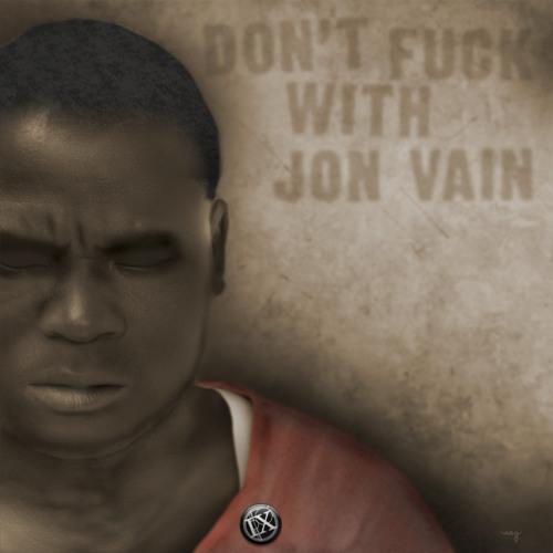 Don't Fuck With Jon Vain (Baltimore Mix)