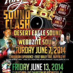 KING OF UPSTATE CLASH 2014 DESERT EAGLE VS WEBBZITE SOUND