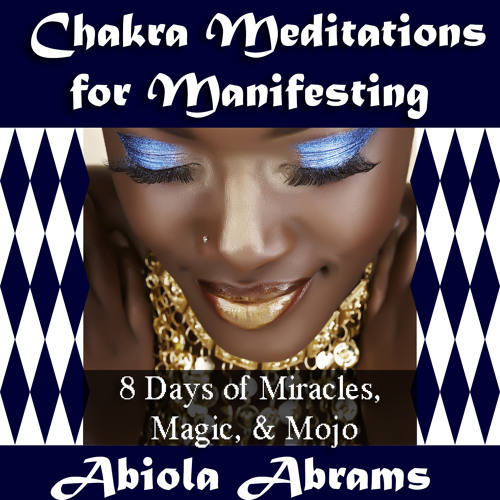 Root Chakra Healing Meditation by Abiola Abrams on