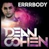 ERRRBODY - DEAN COHEN