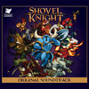 Jake Kaufman - Shovel Knight Original Soundtrack - 32 Fighting With All Of Our Might