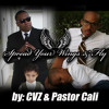 Spread Your Wings And Fly by CVZ featuring Pastor Cali