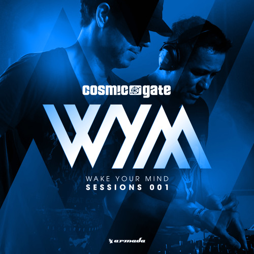 Page 1 | Armada Music Cosmic Gate & JES - Yai (Here We Go Again) [Wake Your Mind Sessions 001]. Topic published by DjMaverix in Releases (Music Floor).