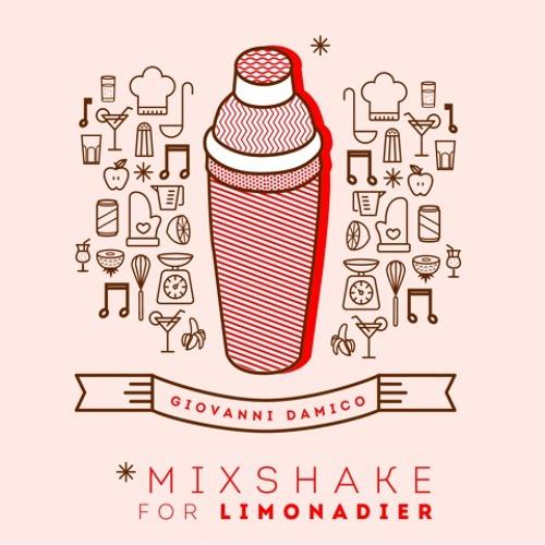 Giovanni Damico's Mixshake for Limonadier