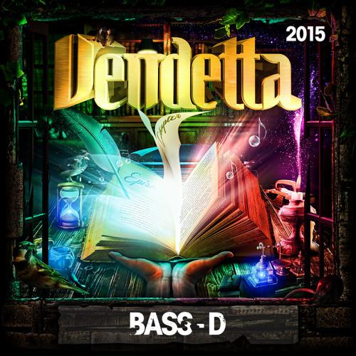 Vendetta 2015 - Live Bass - D