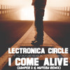Lectronica Circle Ft Vanessa Vonroe - I Come Alive ( Xander X & Muteru Remix)