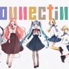 Connecting【Vocaloid】 - Thai Ver. [ภาษาไทย]