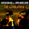 Download Fantan Mojah feat. John-Marc Lucid - The Revolution [Lucid House Productions 2015] Mp3