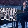 Vuong Anh Tu - Giup Anh Tra Loi Cau Hoi (DSmall Ft Linh Ku Remix) -RADIO EDIT [FREEDOWNLOAD]