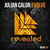Julian Calor - Evolve | #EvolveAlbum [OUT NOW 3/16]