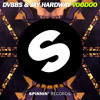 DVBBS & Jay Hardway - Voodoo (Out Now)