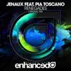 Jenaux Feat. Pia Toscano - Renegades (Original Mix)