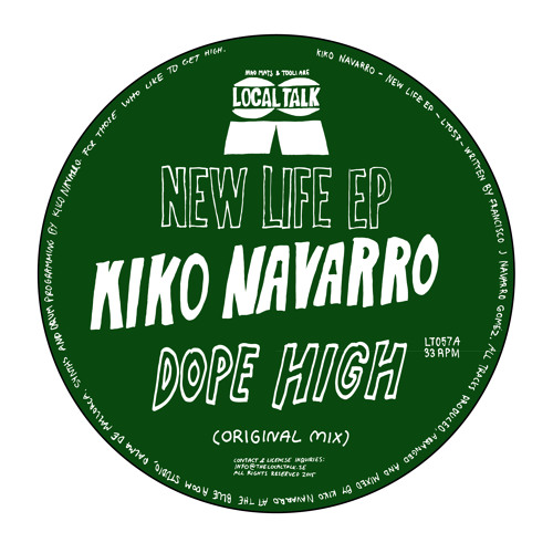 Kiko Navarro - Dope High (Original Mix) (12'' - LT057, Side A)