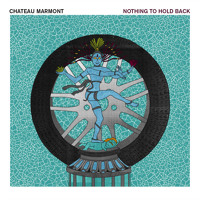 Chateau Marmont - Nothing To Hold Back (Ft. Steffaloo)