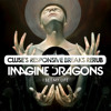 Imagine Dragons - I Bet My Life (Cluse's Responsive Breaks Rerub)