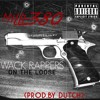 Milli 380 - Wack rappers on the loose