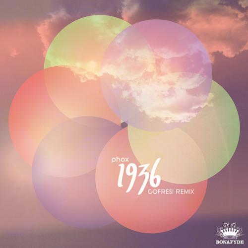 PHOX - 1936 (COFRESI Remix)