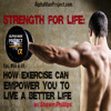 Free Download Episode 68: Shawn Phillips: Part 1: Strength For Life: How Exercise Can Empower You Mp3