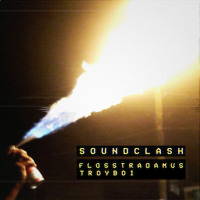 Flosstradamus & TroyBoi Soundclash Artwork