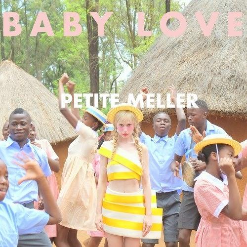 Petite Meller 'Baby Love' (Kiwi Remix)