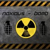 Noxious - Bomb (Original Mix)