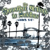 Pawn Shop - Sublime - The Hawaiian Tribute To Sublime