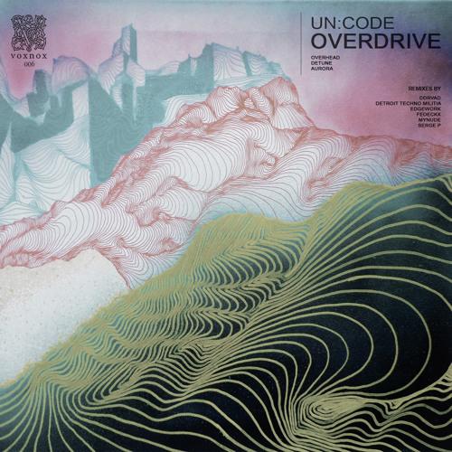 [VNR006] | Un:Code - Overdrive EP (2015.02.11) Artworks-000106135998-258jvf-t500x500