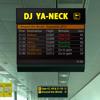 DJ YA-NECK