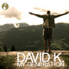 David K. - My Generation (Promoset February 2015)
