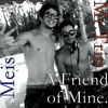 Meis & Mr.Trip - A Friend of Mine (Preview)