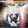 Firebeatz vs Zedd Feat Hayley Williams - Stay The Night Arsonist (SoundMachine Djs Bootleg)