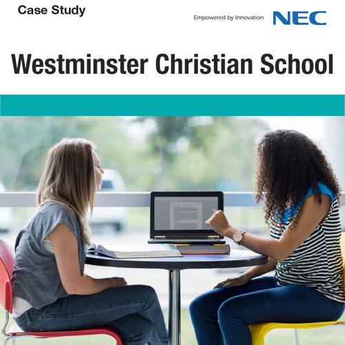 Case Study: Westminster Christian School