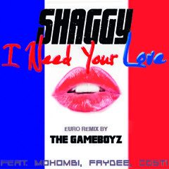 """Shaggy """"I Need Your Love"""" Euro Remix by The Gameboyz"""