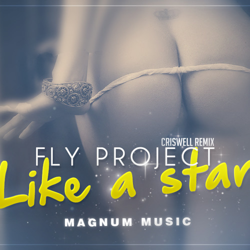 Fly Project Like a Star ▶ Fly Project Like a Star