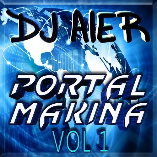 DJ AIER - PORTALMAKINA VOL. 1 PREVIA